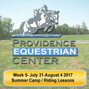 Providence Equestrian Center Week 5 July 31 August 4